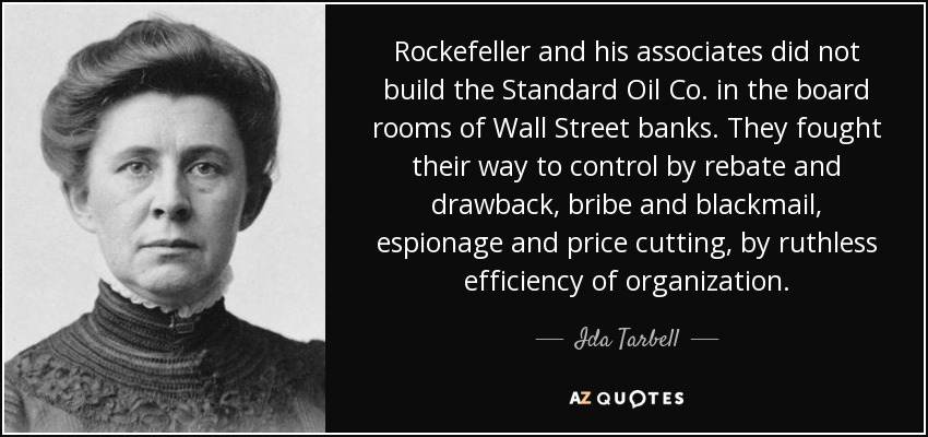 quote-rockefeller-and-his-associates-did-not-build-the-standard-oil-co-in-the-board-rooms-ida-tarbell-91-44-78
